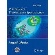 Principles of Fluorescence Spectroscopy by Joseph R. Lakowicz