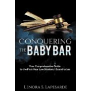 Conquering the Baby Bar: Your Comprehesnsive Guide to the First-Year Law Students Exam