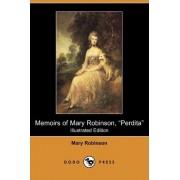 Memoirs of Mary Robinson, Perdita (Illustrated Edition) (Dodo Press) by Mary Robinson