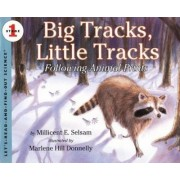 Big Tracks, Little Tracks by Millicent E. Selsam