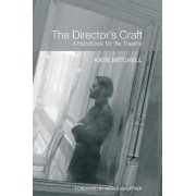 The Director's Craft by Katie Mitchell