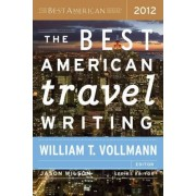 The Best American Travel Writing by Professor of Latin American Literature Jason Wilson