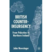 British Counterinsurgency by John Newsinger