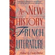 A New History of French Literature by Denis Hollier