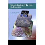 Remote Sensing of the Mine Environment by H. Sebnem Duzgun