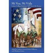 Mi Voz, Mi Vida by Andrew Garrod