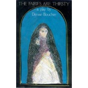 The Fairies are Thirsty by Denise Boucher