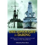 Dreadnought to Daring by Captain Peter Hore