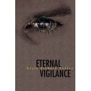 Eternal Vigilance by Gayle Ashburn Hadley