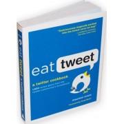 Eat Tweet by Maureen Evans