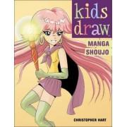 Kids Draw Manga Shoujo by Christopher Hart