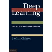 Deep Learning by Stellan Ohlsson
