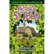 The Mystery of Pheasant Cottage by Patricia St. John