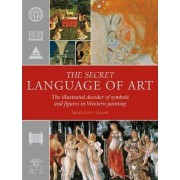 The Secret Language of Art by Sarah Carr-Gomm