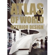Atlas of World Interior Design by Markus Sebastian Braun