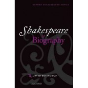 Shakespeare and Biography by David Bevington