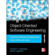 Object-Oriented Software Engineering: Practical Software Development Using UML and Java by Timothy Lethbridge