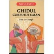 Ghidul Corpului Uman - Jane De Burgh