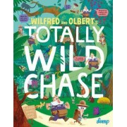 Wilfred and Olbert's Totally Wild Chase by Lomp