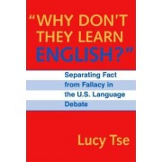 Why Don't They Learn English? by Lucy Tse