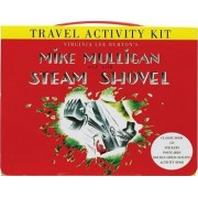Mike Mulligan and His Steam Shovel Travel Activity Kit by Virginia Lee Burton