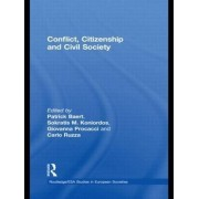Conflict, Citizenship and Civil Society by Partick Baert