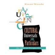 Cultural Universals and Particulars by Kwasi Wiredu