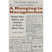 A Hanging in Nacogdoches by Gary B. Borders