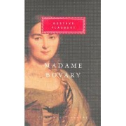 Madame Bovary: Patterns of Provincial Life by Gustave Flaubert