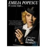 Emilia incotro - Smaranda Jelescu