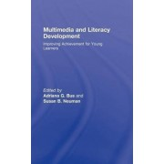 Multimedia and Literacy Development by Adriana G. Bus