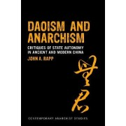 Daoism and Anarchism by John A. Rapp