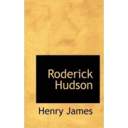 Roderick Hudson by Jr. Henry James