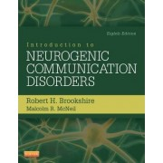 Introduction to Neurogenic Communication Disorders by Robert H. Brookshire