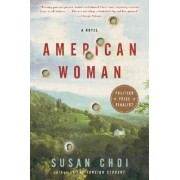 American Woman by Susan Choi