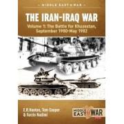 The Iran-Iraq War: Volume 1 by E. R. Hooton