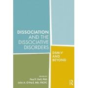 Dissociation and the Dissociative Disorders by Paul F. Dell