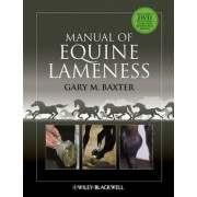 Manual of Equine Lameness by Gary M. Baxter