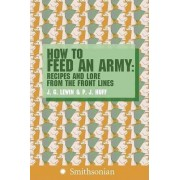 How to Feed an Army by Jim Lewin
