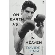 On Earth as it is in Heaven by Davide Enia