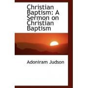 Christian Baptism by Adoniram Judson