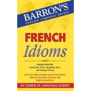 French Idioms by David Sices