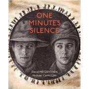 One Minute's Silence by David Metzenthen