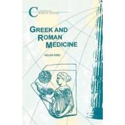 Greek and Roman Medicine by Helen King