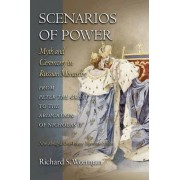 Scenarios of Power by Richard S. Wortman