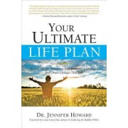 Your Ultimate Life Plan by Jennifer Howard