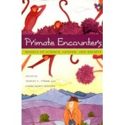 Primate Encounters by Shirley C. Strum