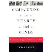 Campaigning for Hearts and Minds by Ted Brader