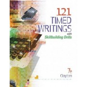 121 Timed Writings with Skillbuilding Drills by Dean Clayton