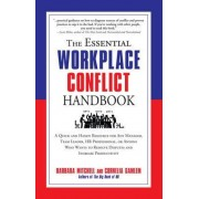 The Essential Workplace Conflict Handbook by Cornelia Gamlem